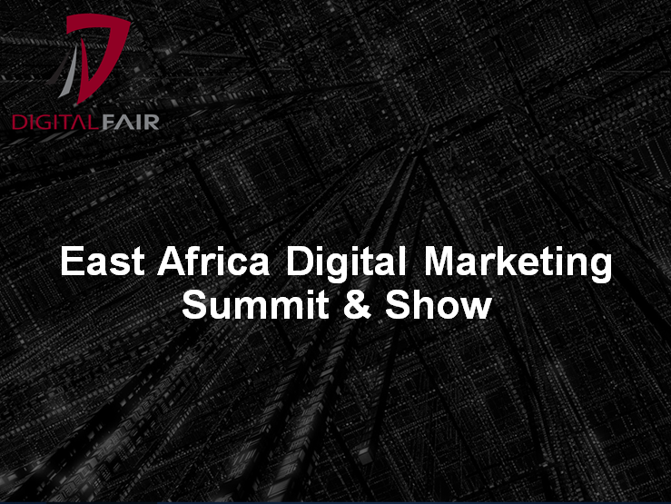 East Africa Digital Marketing Summit & Show, The Digital Fair