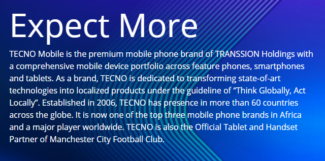 TECNO Changes It's Slogan To Expect More