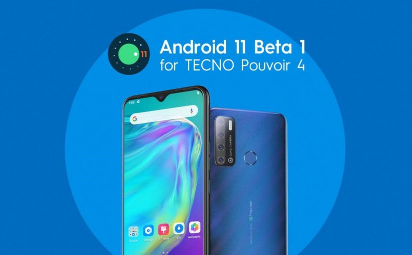 TECNO Pouvoir 4 Gets Android 11 Update As Part Of The Developer Preview Program