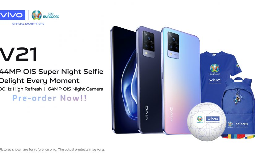 vivo V21 Open for Local Pre-order: Offers UEFA™ Euro 2020 Limited Freebies